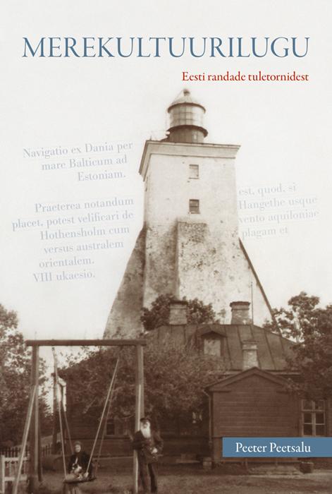 Merekultuurilugu. Eesti randade tuletornidest