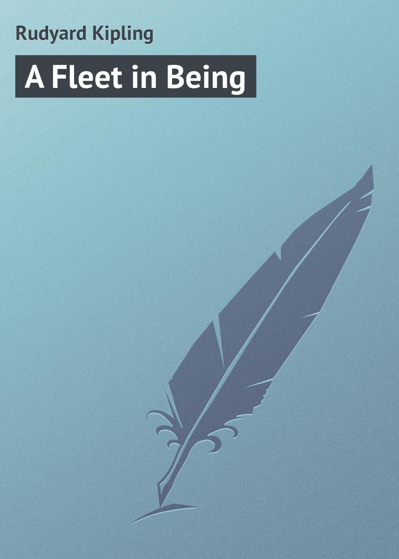 Rudyard Kipling «A Fleet in Being»