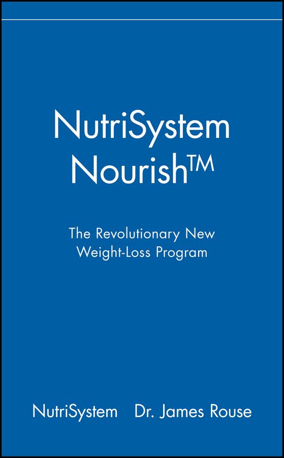 NutriSystem Nourish. The Revolutionary New Weight-Loss Program