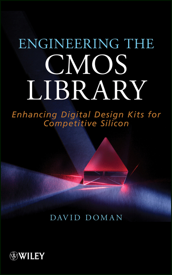 Engineering the CMOS Library. Enhancing Digital Design Kits for Competitive Silicon