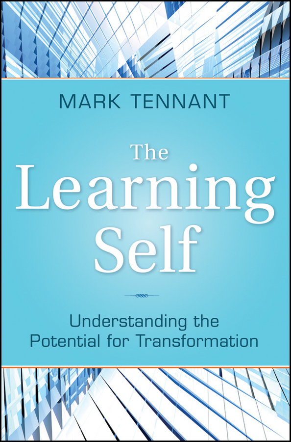 The Learning Self. Understanding the Potential for Transformation