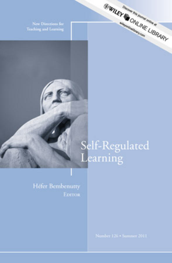Self-Regulated Learning. New Directions for Teaching and Learning, Number 126