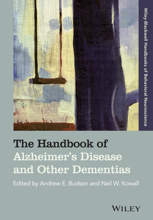 The Handbook of Alzheimer's Disease and Other Dementias