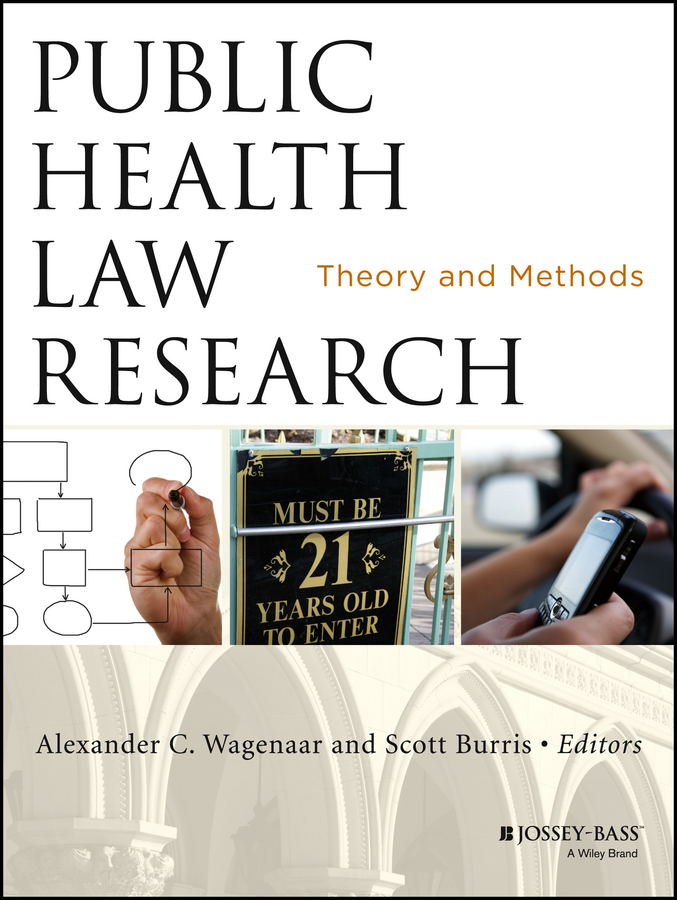 Public Health Law Research. Theory and Methods