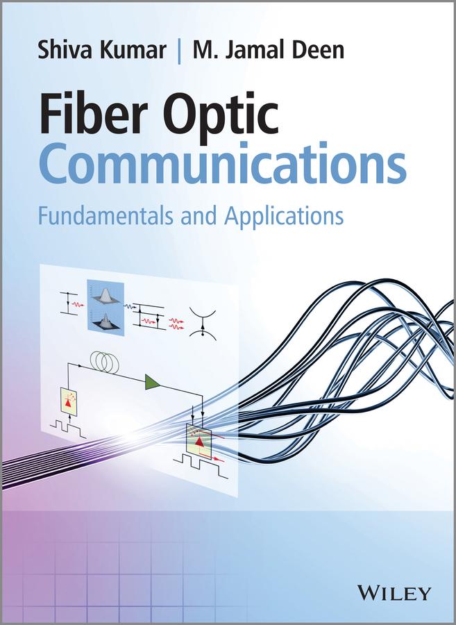 Fiber Optic Communications. Fundamentals and Applications