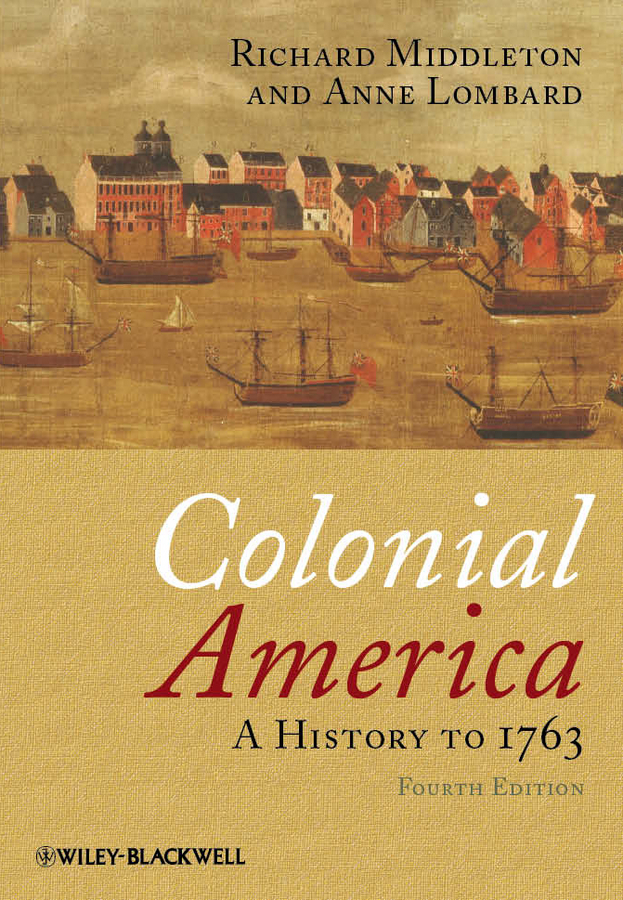 Colonial America. A History to 1763