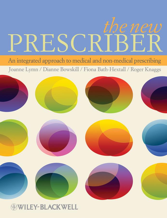 The New Prescriber. An Integrated Approach to Medical and Non-medical Prescribing