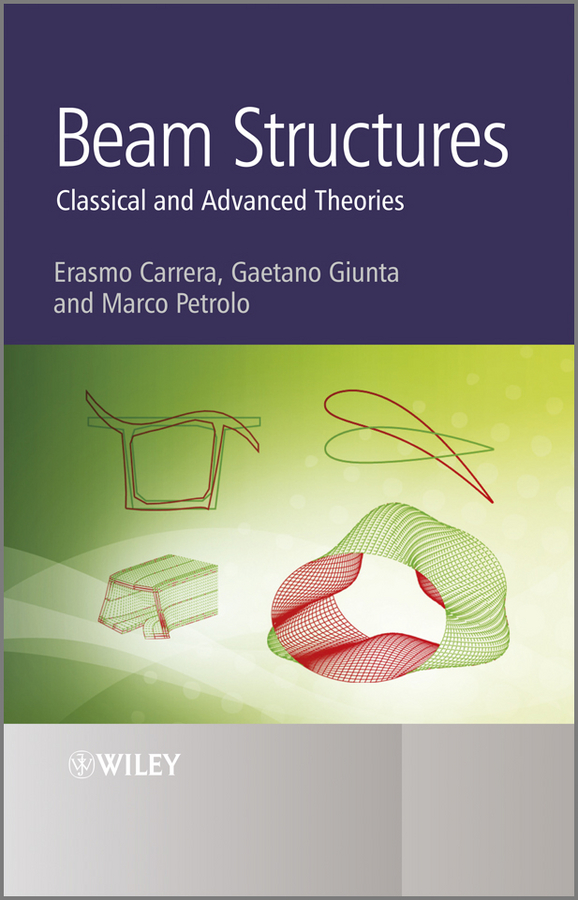 Beam Structures. Classical and Advanced Theories