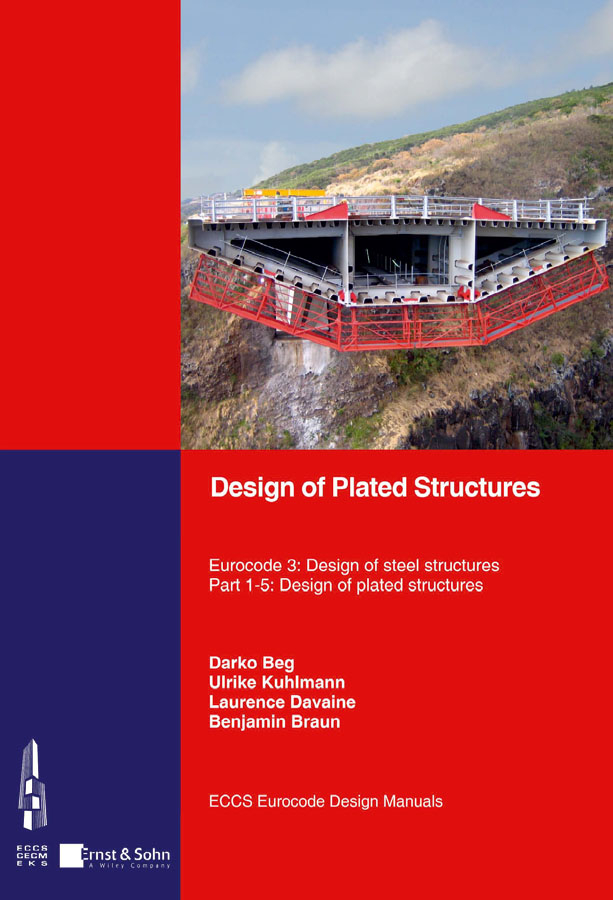 Design of Plated Structures. Eurocode 3: Design of Steel Structures, Part 1-5: Design of Plated Structures