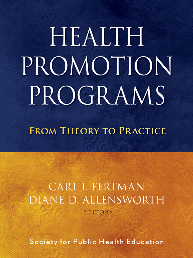 Health Promotion Programs. From Theory to Practice