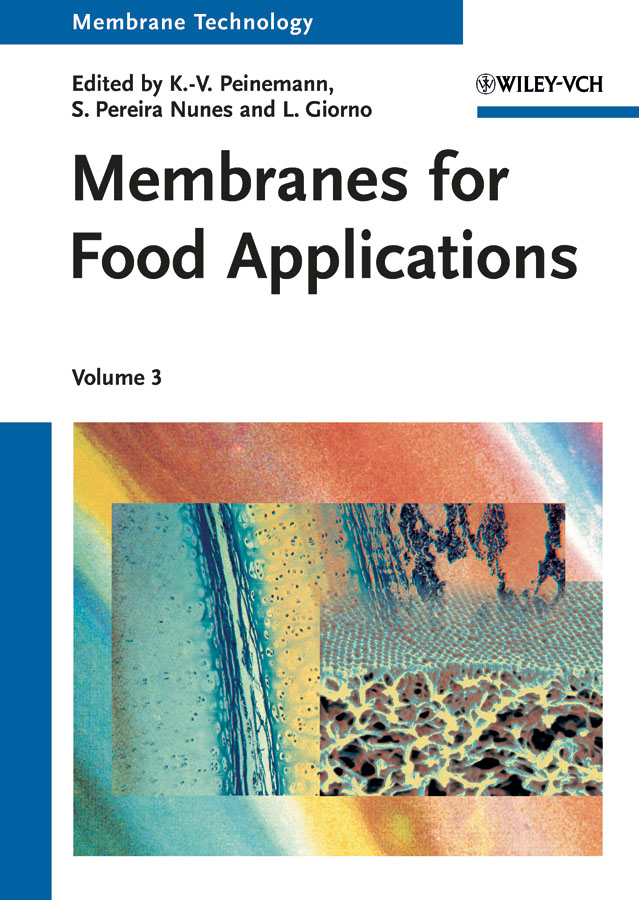 Membrane Technology, Volume 3. Membranes for Food Applications