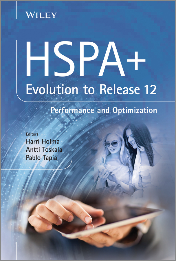 HSPA+ Evolution to Release 12. Performance and Optimization