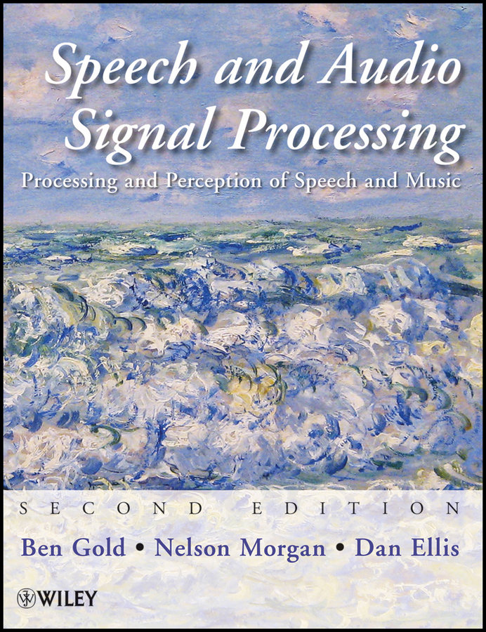 Speech and Audio Signal Processing. Processing and Perception of Speech and Music