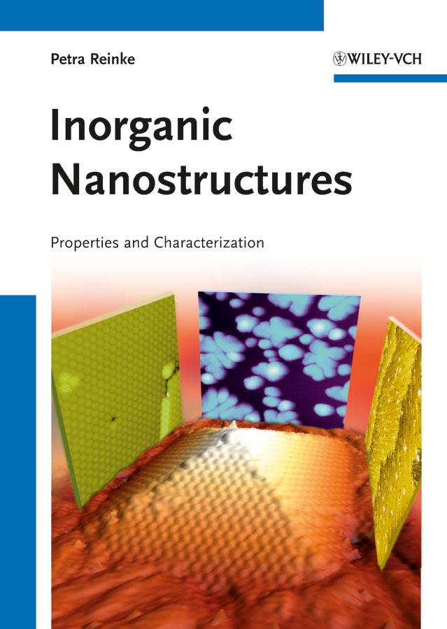Inorganic Nanostructures. Properties and Characterization