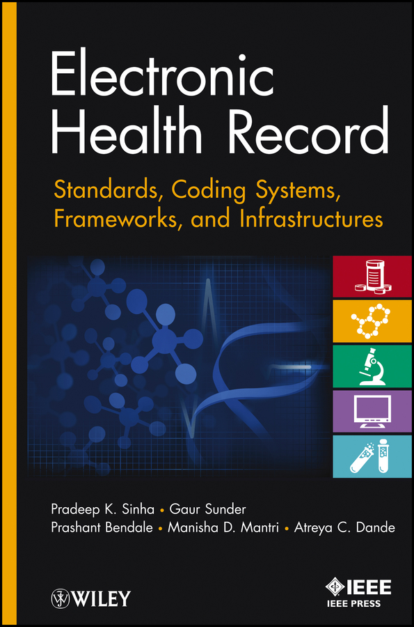 Electronic Health Record. Standards, Coding Systems, Frameworks, and Infrastructures