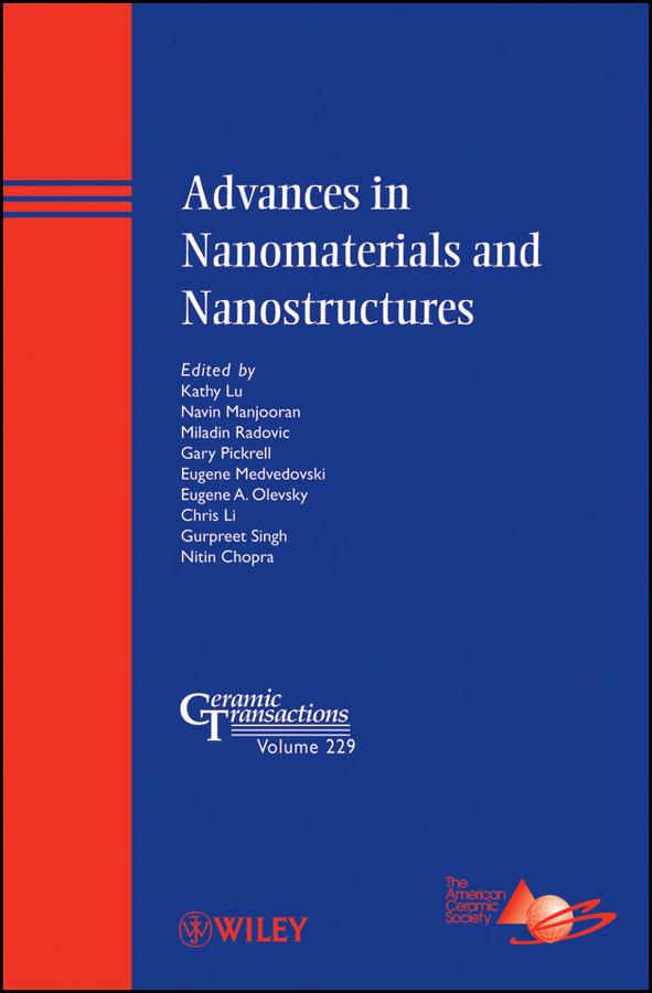 Advances in Nanomaterials and Nanostructures