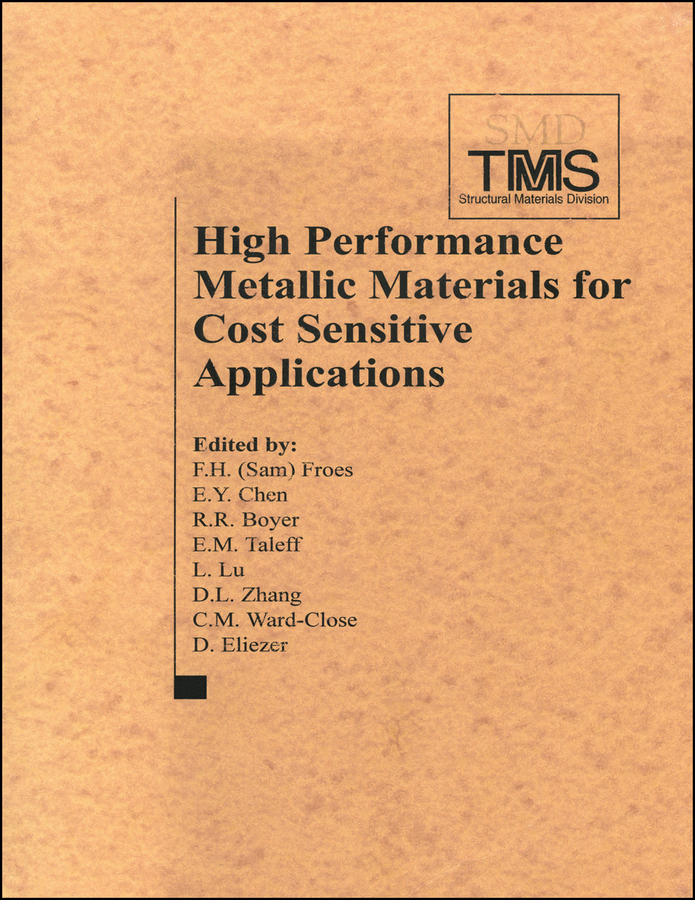 High Performance Metallic Materials for Cost-Sensitive Applications