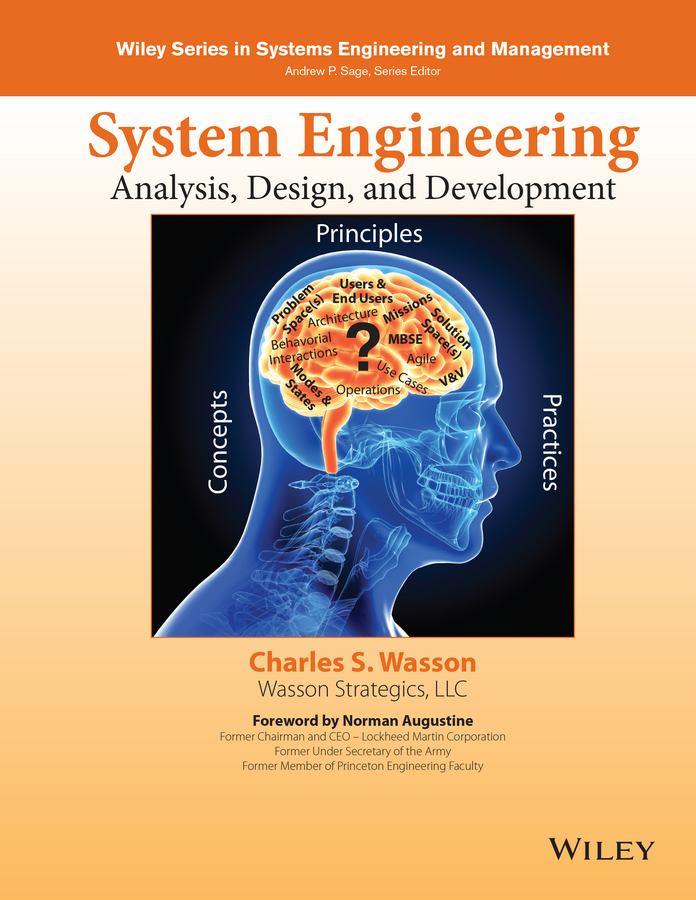 System Engineering Analysis, Design, and Development. Concepts, Principles, and Practices