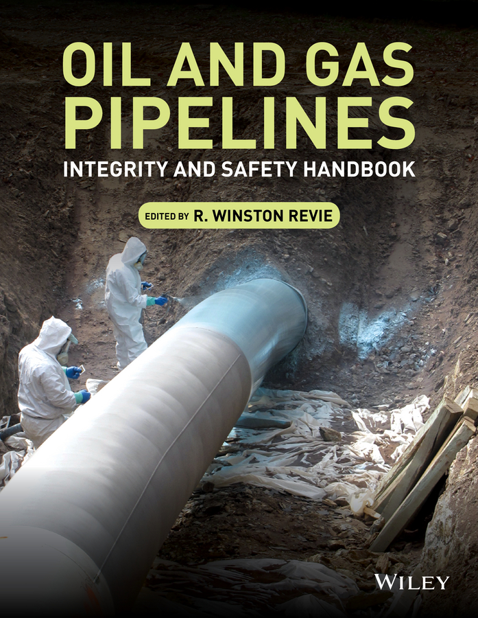 Oil and Gas Pipelines. Integrity and Safety Handbook