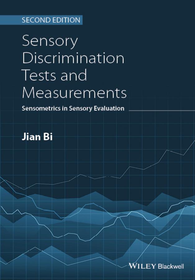 Sensory Discrimination Tests and Measurements. Sensometrics in Sensory Evaluation