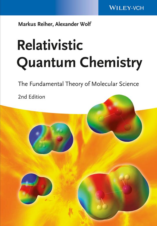 Relativistic Quantum Chemistry. The Fundamental Theory of Molecular Science