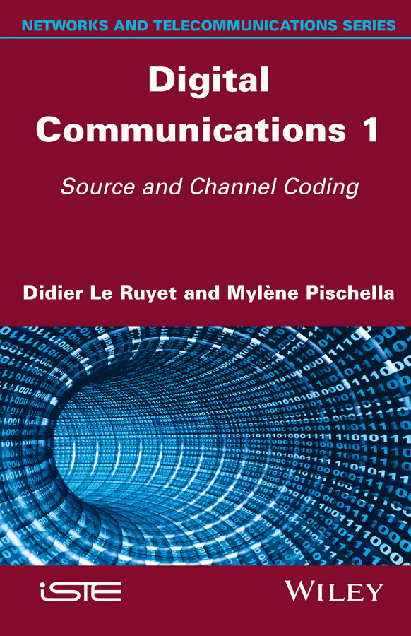 Digital Communications 1. Source and Channel Coding
