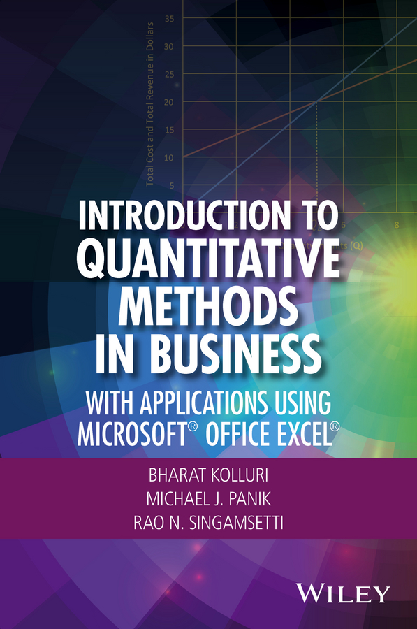 Introduction to Quantitative Methods in Business. With Applications Using Microsoft Office Excel