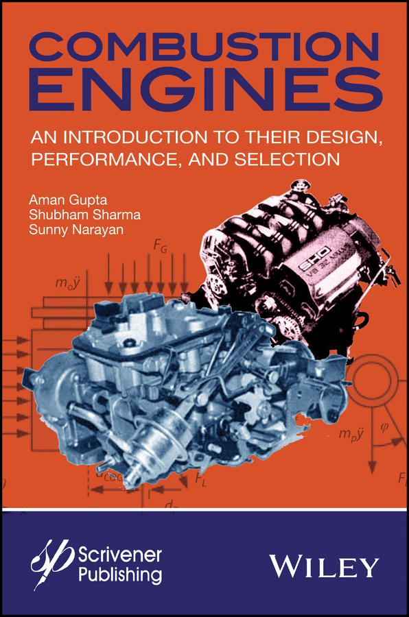 Combustion Engines. An Introduction to Their Design, Performance, and Selection