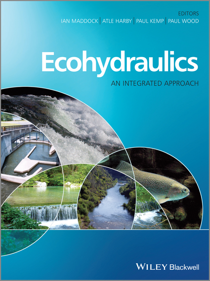 Ecohydraulics. An Integrated Approach