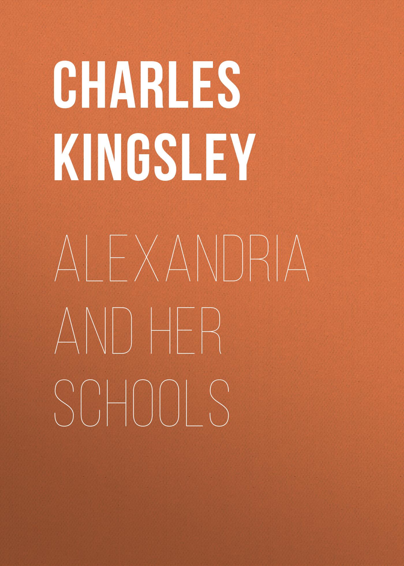 Alexandria and Her Schools