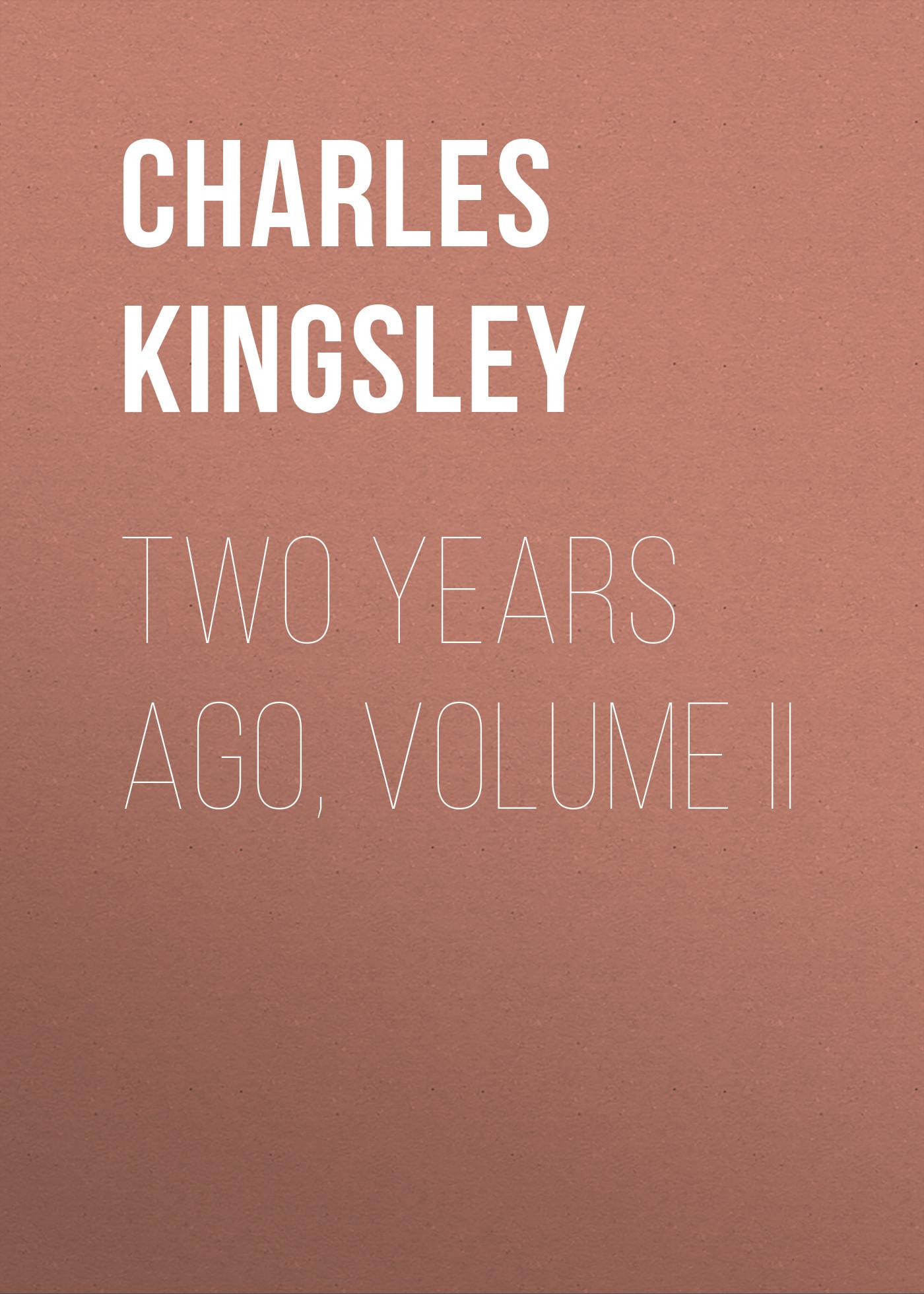 Two Years Ago, Volume II
