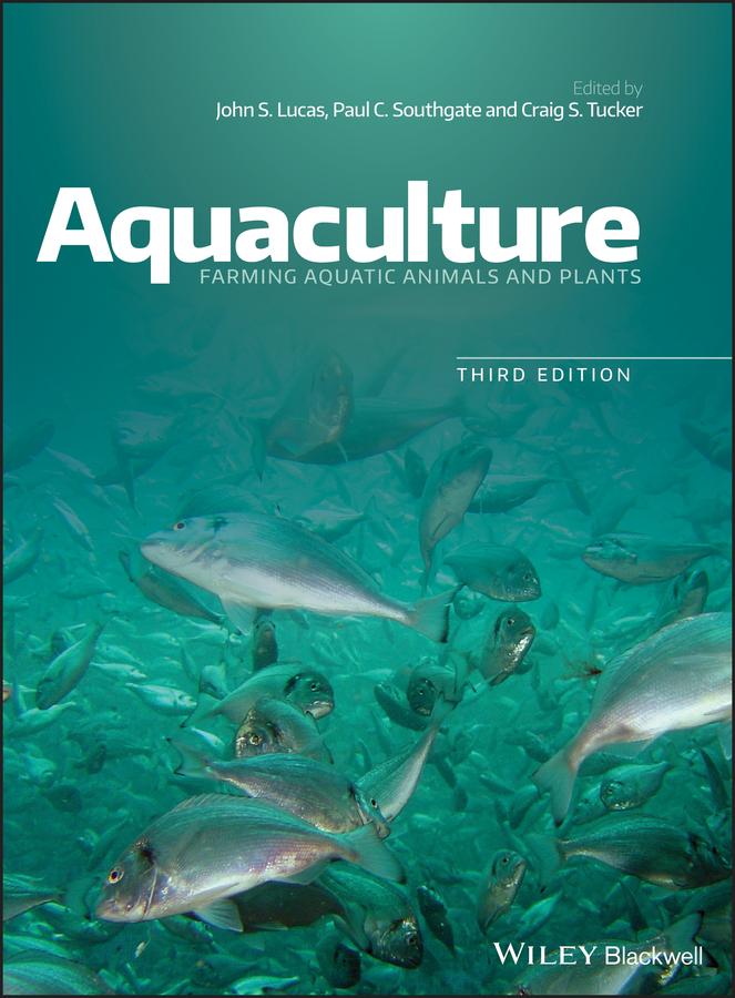 Aquaculture. Farming Aquatic Animals and Plants