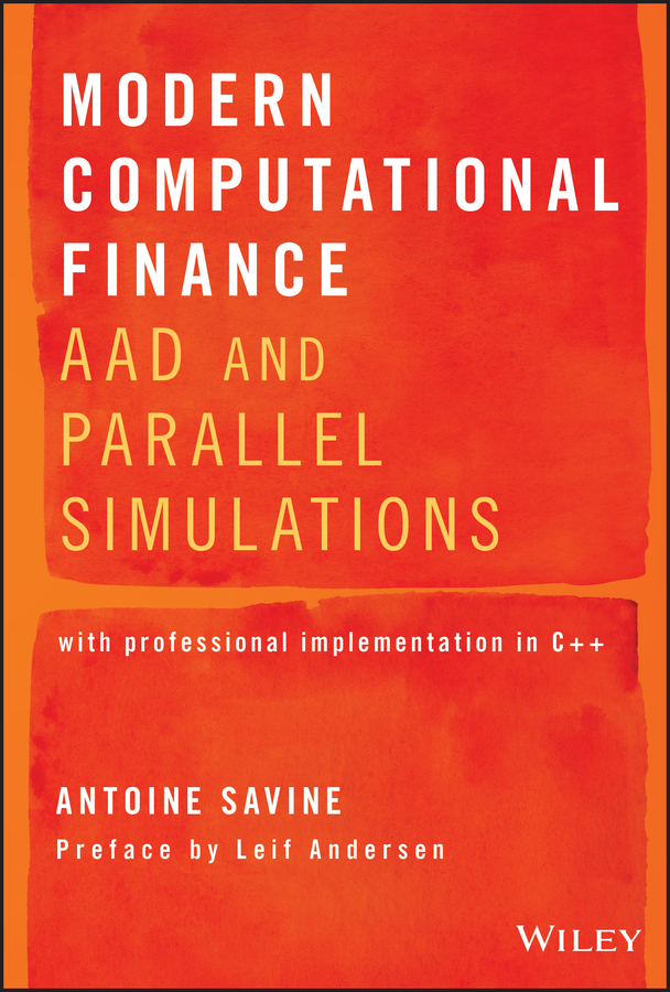 Modern Computational Finance. AAD and Parallel Simulations