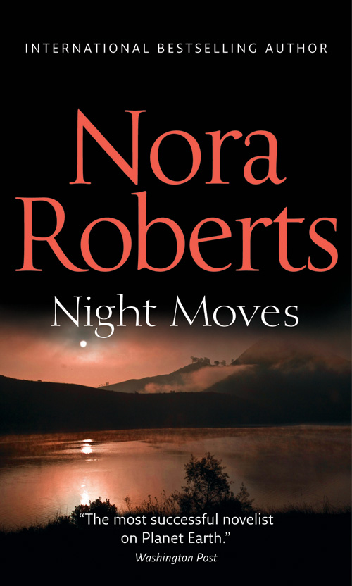 Night Moves: the classic story from the queen of romance that you won't be able to put down