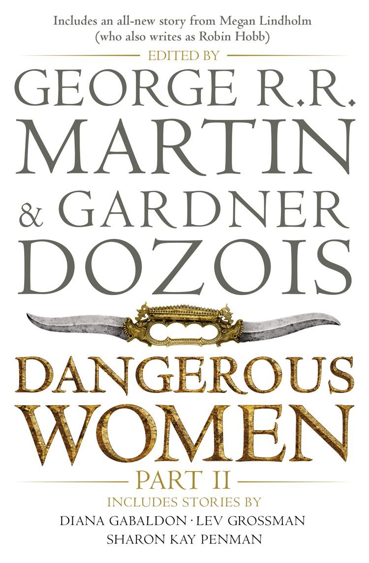 Dangerous Women. Part II