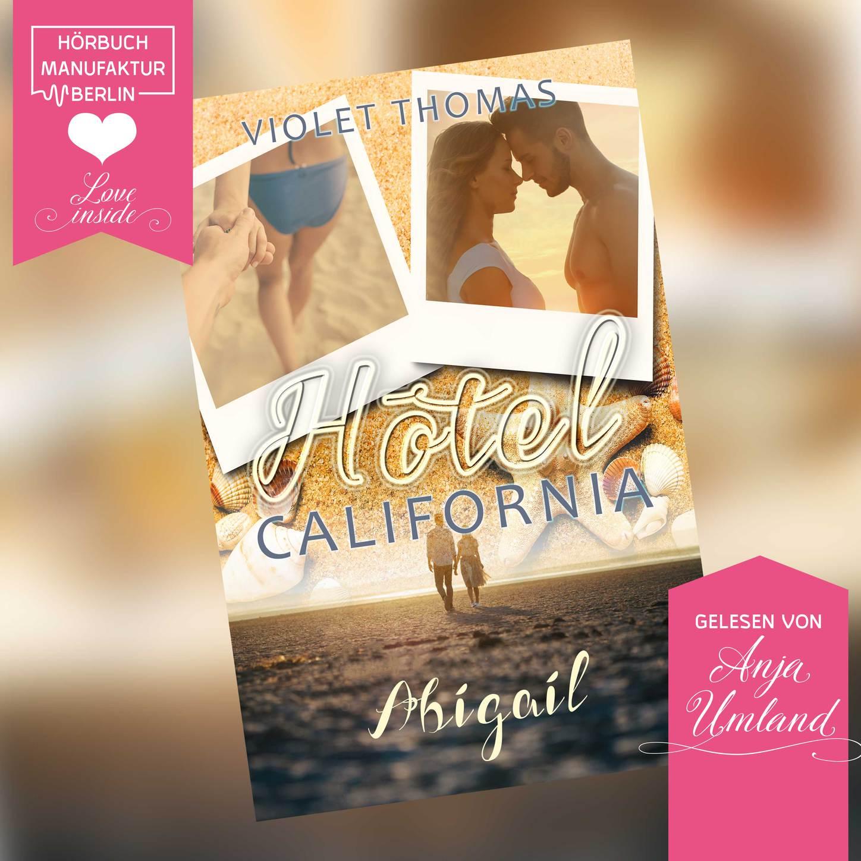 Abigal - Hotel California, Band 1 (ungekürzt)
