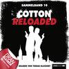Cotton Reloaded Sammelband, Folge 10: Folgen 28-30
