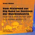 Vom Dixieland zur Big Band im Zentrum der Musikindustrie - Was Sie schon immer über Jazz wissen wollten, Folge 3 (Ungekürzt)