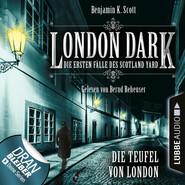 London Dark - Die ersten Fälle des Scotland Yard, Folge 4: Die Teufel von London (Ungekürzt)