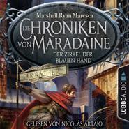 Der Zirkel der blauen Hand - Die Chroniken von Maradaine, Teil 1 (Ungekürzt)