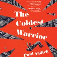 The Coldest Warrior (Unabridged)
