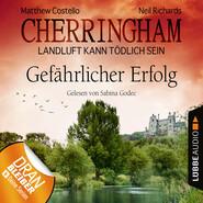 Cherringham - Landluft kann tödlich sein, Folge 17: Gefährlicher Erfolg