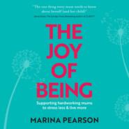 The Joy of Being (Unabridged)
