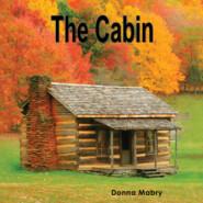 The Cabin - Manhattan Stories, Book 3 (Unabridged)