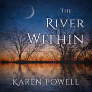 The River Within (Unabridged)