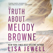 The Truth About Melody Browne (Unabridged)