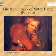 The Hunchback of Notre-Dame, Book 11 (Unabridged)