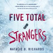 Five Total Strangers (Unabridged)