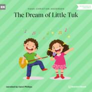 The Dream of Little Tuk (Unabridged)