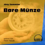 Bare Münze (Ungekürzt)